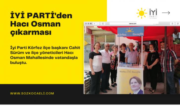 İYİ PARTİ'den Hacı Osman çıkarması