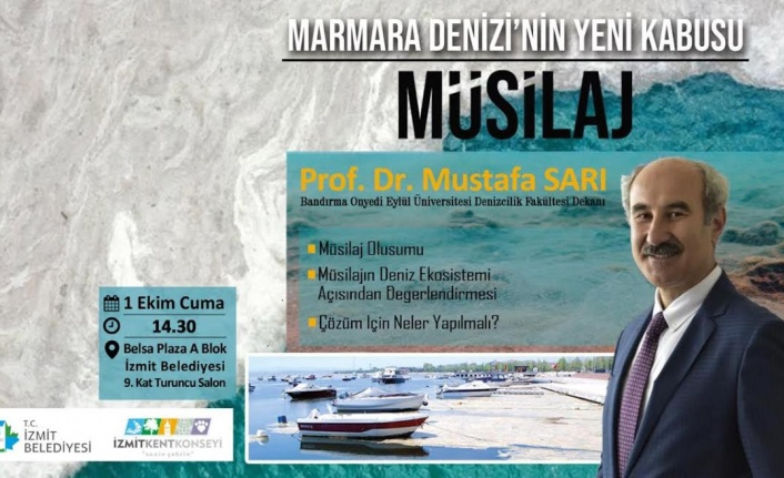 """MARMARA'NIN YENİ KABUSU MÜSİLAJ"""
